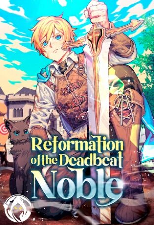 Reformation of the Deadbeat Noble